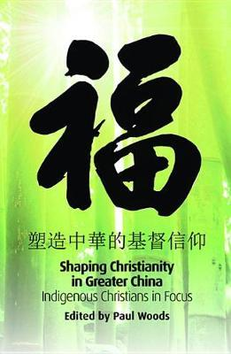 Shaping Christianity in Greater China image