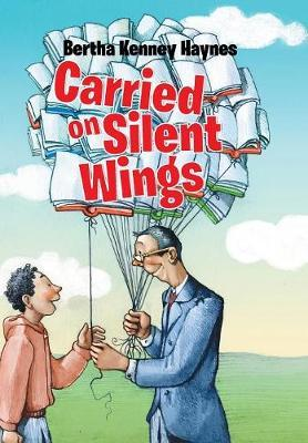 Carried on Silent Wings by Bertha Kenney Haynes image