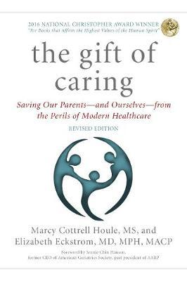 The Gift of Caring by Marcy Cottrell Houle