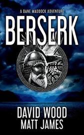 Berserk by David Wood
