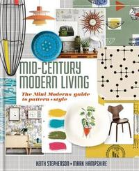 Mid-Century Modern Living by Mark Hampshire