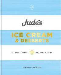 Jude's Ice Cream & Desserts by Chow Mezger