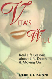 Vita's Will: Real Life Lessons about Life, Death & Moving on by Debbie Gisonni image