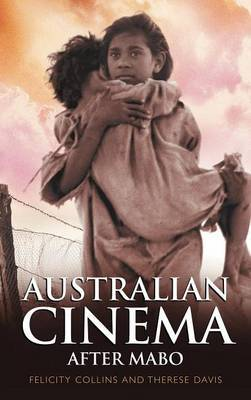 Australian Cinema After Mabo by Felicity Collins image