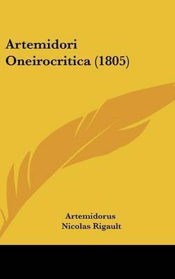 Artemidori Oneirocritica (1805) by Artemidorus