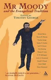 Mr Moody and the Evangelical Tradition by Timothy George image