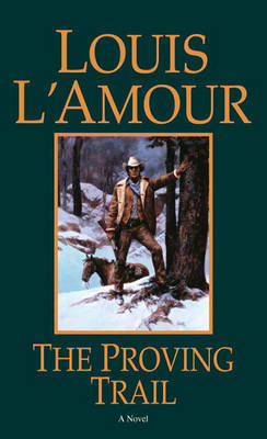 The Proving Trail by Louis L'Amour image