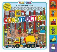 Playtown: Construction by Roger Priddy