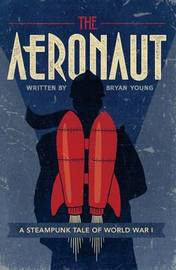 The Aeronaut by Bryan Young