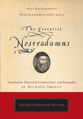 Essential Nostradamus by Richard Smoley