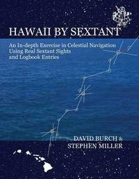 Hawaii by Sextant by David Burch
