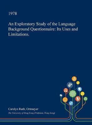 An Exploratory Study of the Language Background Questionnaire by Carolyn Ruth Ortmeyer image