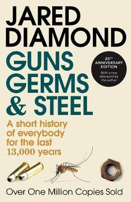 Guns, Germs and Steel: A Short History of Everbody for the Last 13000 Years (Pulitzer Prize Winner) by Jared Diamond image