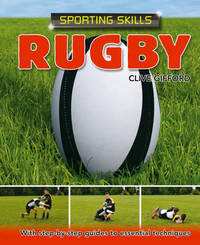 Sporting Skills: Rugby by Clive Gifford image