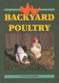 Backyard Poultry (New Zealand) by Glenys O'Byrne