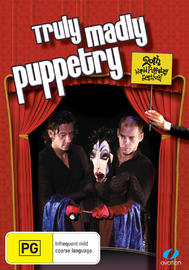 Truly Madly Puppetry: 20th World Puppetry Festival on DVD