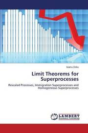 Limit Theorems for Superprocesses by Doku Isamu