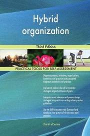 Hybrid Organization Third Edition by Gerardus Blokdyk image