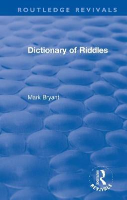 Dictionary of Riddles by Mark Bryant