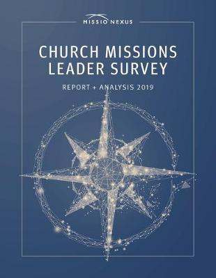 Church Missions Leader Survey Report + Analysis 2019 by Matthew Ellison