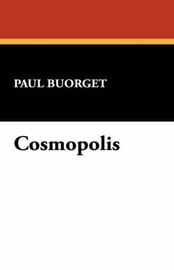 Cosmopolis by Paul Buorget image