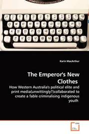 The Emperor's New Clothes by Karin MacArthur