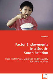 Factor Endownments in a South-South Relation by Max Rebol