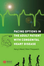 Pacing Options in the Adult Patient with Congenital Heart Disease by Harry G Mond image