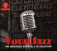Vocal Jazz: The Absolutely Essential Collection (3CD) by Various