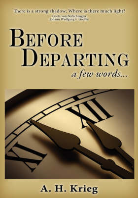 Before Departing by A.H. Krieg