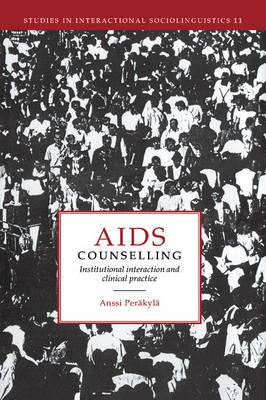 Studies in Interactional Sociolinguistics: Series Number 11 by Anssi Perakyla