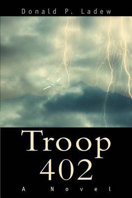 Troop 402 by Donald Phillip Ladew
