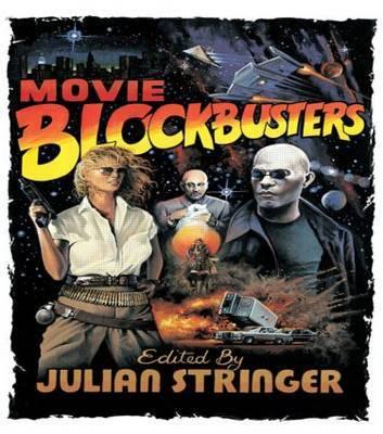 Movie Blockbusters by Julian Stringer