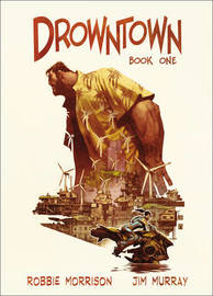 Drowntown by Jim Murray