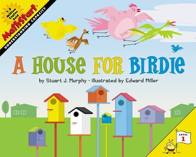 A House for Birdie by Stuart J Murphy
