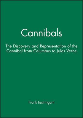 Cannibals by Frank Lestringant