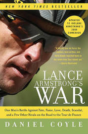 Lance Armstrong's War by Daniel Coyle image