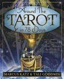 Around the Tarot in 78 Days by Marcus Katz