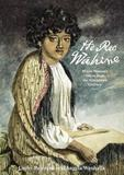 He Reo Wahine: Maori Women's Voices from the Nineteenth Century by Lachy Paterson