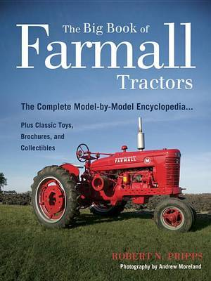 The Big Book of Farmall Tractors by Robert N Pripps image