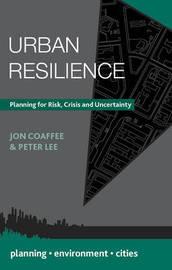 Urban Resilience by Jon Coaffee