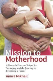 Mission to Motherhood