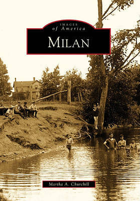 Milan by Martha A Churchill