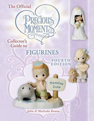 The Official Precious Moments Collector's Guide to Figurines by John Bomm image