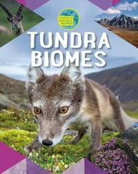 Tundra Biomes by Louise A Spilsbury