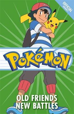 The Official Pokemon Fiction: Old Friends New Battles by Pokemon