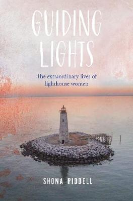 Guiding Lights by Shona Riddell