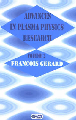 Advances in Plasma Physics Research: Volume 2 by Francois Gerard image