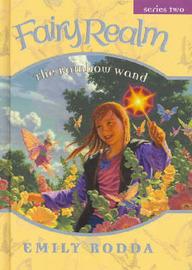 Rainbow Wand (Fairy Realm 2:4) by Emily Rodda image