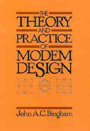 The Theory and Practice of Modem Design by John A.C. Bingham
